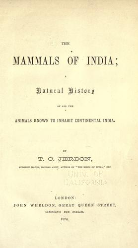 The mammals of India by Thomas Caverhill Jerdon
