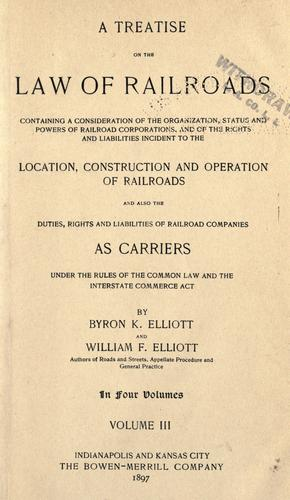A treatise on the law of railroads