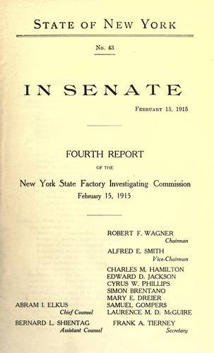Fourth report of the Factory investigating commission, 1915 by New York (State). Factory Investigating Commission.