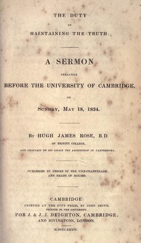 The duty of maintaining the truth by Rose, Hugh James
