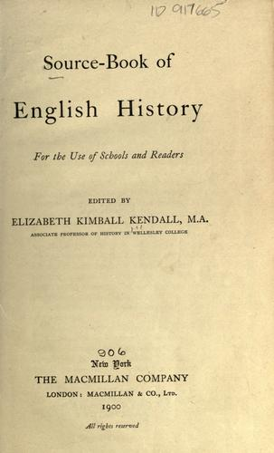 Source-book of English history by Elizabeth Kimball Kendall