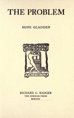 The problem by Hope Gladden