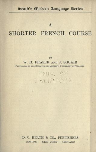 A shorter French course by W. H. Fraser