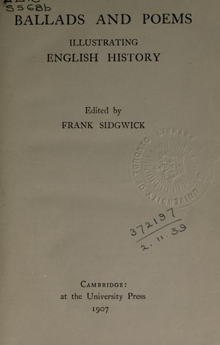 Ballads and poems illustrating English history. by Frank Sidgwick