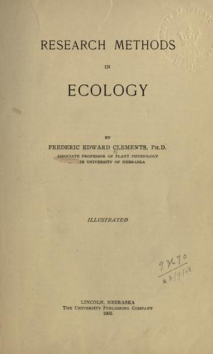 Research methods in ecology. by Frederic E. Clements