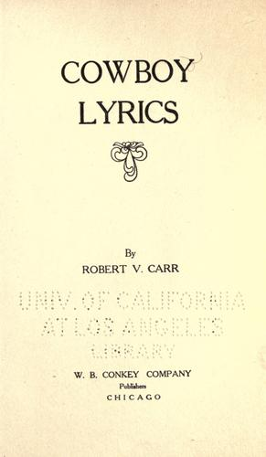 Cowboy lyrics by Robert Van Carr