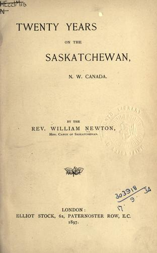 Twenty years on the Saskatchewan, N.W. Canada