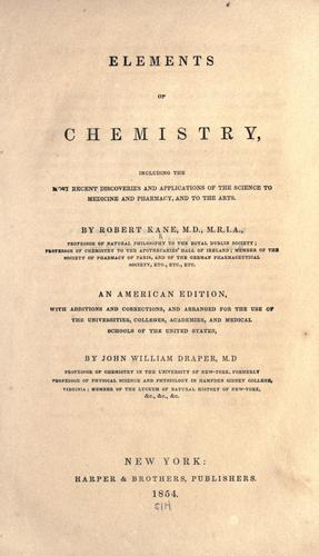Elements of chemistry by Kane, Robert