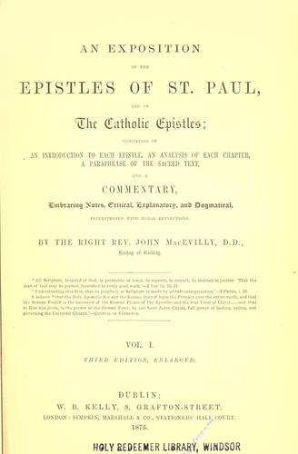 An exposition of the epistles of Saint Paul and of the Catholic epistles by John MacEvilly