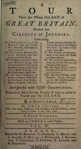 Tour thro' the whole island of Great Britain by Daniel Defoe