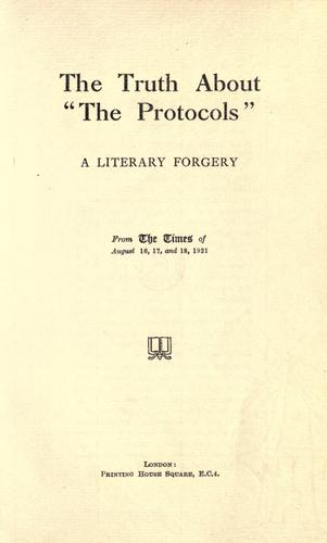 "The truth about ""The Protocols"" by from The Times of August 16, 17, and 18, 1921."
