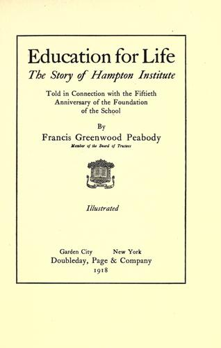 Education for life by Francis Greenwood Peabody