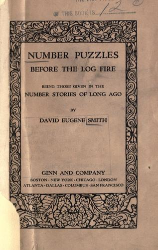 Number puzzles before the log fire by David Eugene Smith