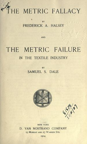 The metric fallacy by Frederick Arthur Halsey