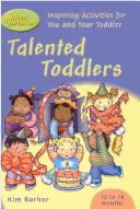 Talented Toddlers (Active Parenting) by Kim Barker