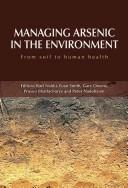 Managing Arsenic in the Environment by Csiro Publishing