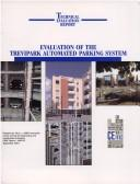 Evaluation of the Trevipark Automated Parking System (Cerf Report, #40575) by Ceitec (Firm)