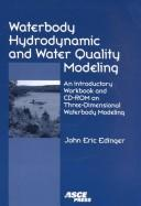 Waterbody Hydrodynamic and Water Quality Modeling by John Eric Edinger