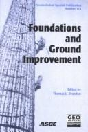 Foundations and Ground Improvement: Proceedings of a Specialty Conference by Thomas L. Brandon