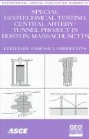 Special Geotechnical Testing: Central Artery/Tunnel Project in Boston, Massachusetts by Mass.) Geo-Congress 98 (1998 : Boston