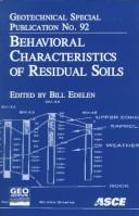 Behavioral Characteristics of Residual Soils by N. C.) Geo-Congress 9 (1999 Charlotte