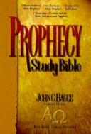Prophecy Study Bible by John C. Hagee