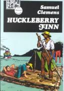 Huckleberry Finn (Lake Illustrated Classics,Collection 1)