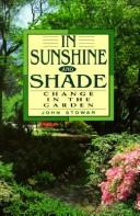 In Sunshine and Shade by John Stowar