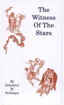 The Witness Of The Stars by Ethelbert William Bullinger