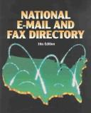 National Email and Fax Directory (National E-Mail and Fax Directory) by Deborah J. Baker